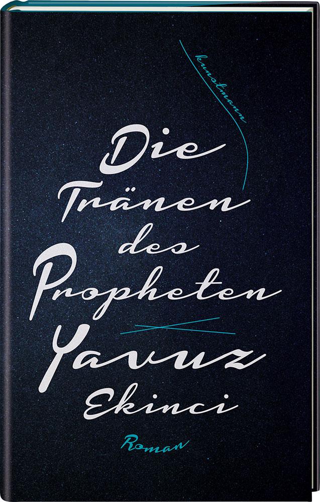 Die Tränen des Propheten - Yavuz Ekinci