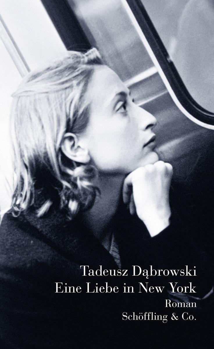 Tadeusz Dabrowski Eine Liebe in New York