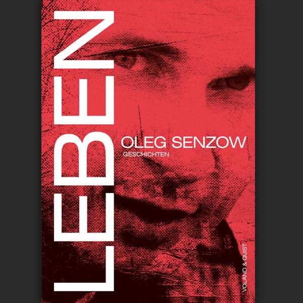 Leben – Oleg Sensow