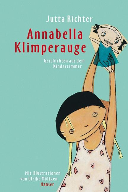 Jutta Richter: Annabella Klimperauge